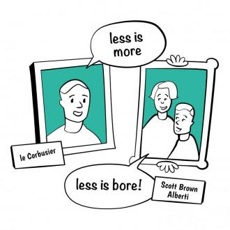 illustration vom Architekten LeCorbusier, der - less is more - sagt und von dem Architektenpaar Scott Brown und Alberti die - less is bore - sagen.